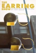 2007, The Earring Show, Gallery Velvet da Vinci, USA