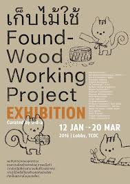 2016, Found Wood Project, TCDC, Thailand